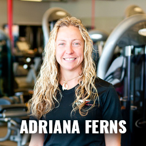 Adriana Ferns: Certified Personal Trainer
