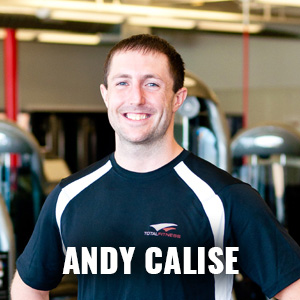 Andy Calise: Certified Personal Trainer, Fitness Consultant