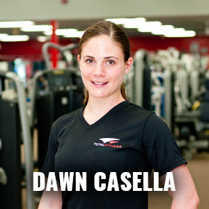 Dawn Casella: Certified Personal Trainer