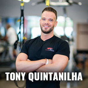 Tony Quintanilha: Certified Personal Trainer